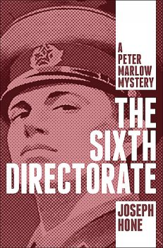 The Sixth Directorate, Joseph Hone
