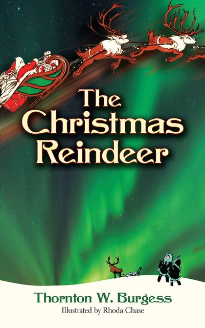 The Christmas Reindeer, Thornton W.Burgess