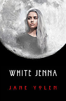 White Jenna, JANE YOLEN