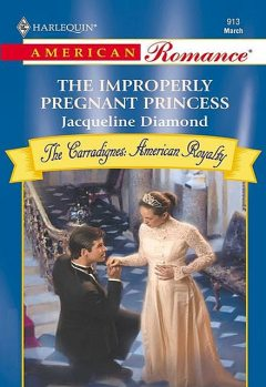 The Improperly Pregnant Princess, Jacqueline Diamond