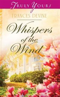 Whispers of the Wind, Frances Devine