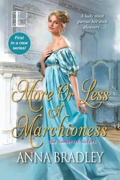More or Less a Marchioness, Anna Bradley