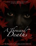 A Thousand Deaths, Katlyn Charlesworth