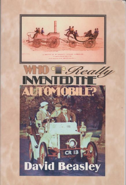 Who Really Invented the Automobile, David R Beasley