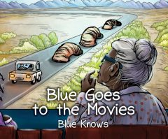 Blue Goes To The Movies, Blue Knows