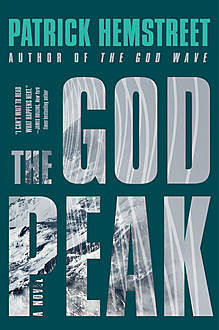 The God Peak, Patrick Hemstreet