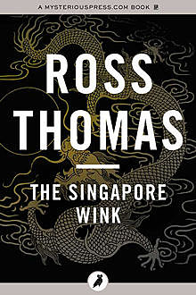 The Singapore Wink, Ross Thomas