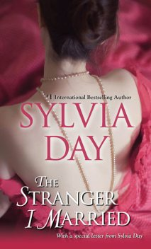 The Stranger I Married, Sylvia Day