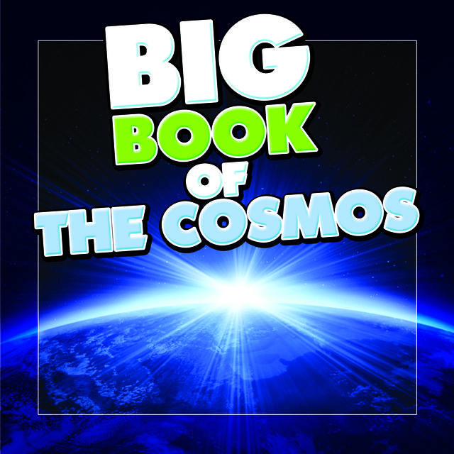 Big Book of the Cosmos for Kids, Speedy Publishing