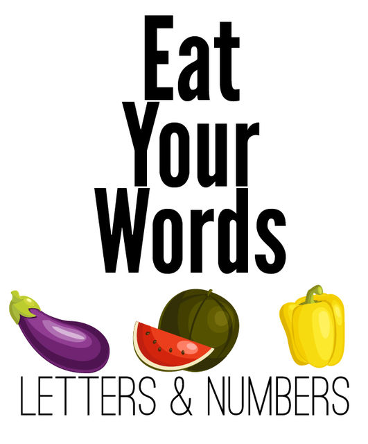 Eat Your Words: Numbers and Letters, Xist Publishing