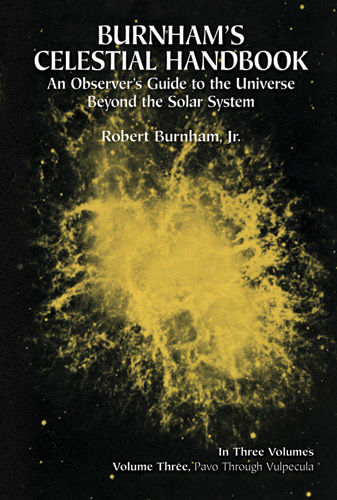 Burnham's Celestial Handbook, Volume Three, Robert Burnham