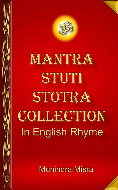 Mantra Stuti Stotra Collection In English Rhyme, Munindra Misra