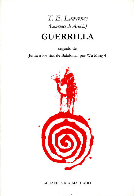 Guerrilla, T.E. Lawrence