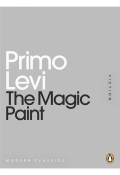 The Magic Paint, Primo Levi, Ann Goldstein, Jenny McPhee, Alessandra Bastagli