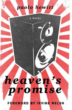 Heaven's Promise, Irvine Welsh, Paolo Hewitt