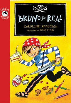 Bruno for Real, Caroline Adderson