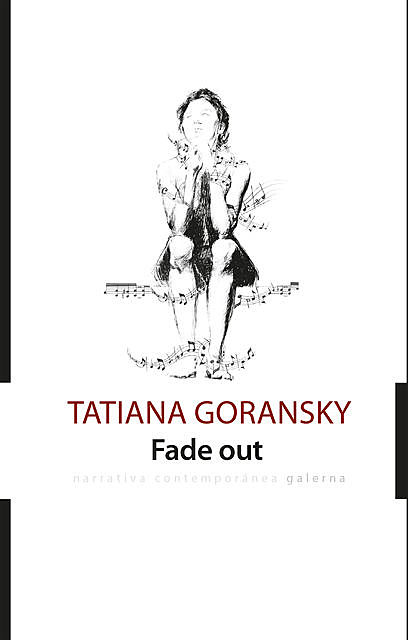 Fade out, Tatiana Goransky