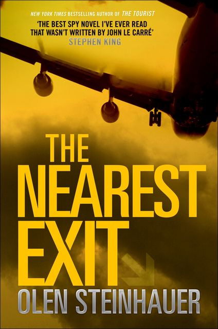 The Nearest Exit, Olen Steinhauer