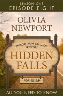 Hidden Falls: All You Need to Know – Episode 8, Olivia Newport