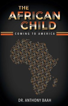 The African Child, Anthony Baah