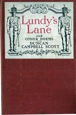 Lundy's Lane and Other Poems, Duncan Campbell Scott