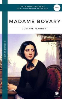 Madame Bovary (Édition Enrichie) (Golden Deer Classics), Gustave Flaubert, Golden Deer Classics