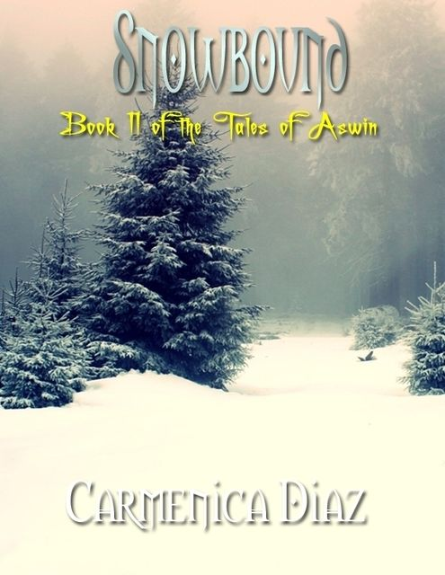 Snowbound – Book 11 of the Tales of Aswin, Carmenica Diaz