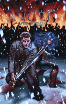 Angel: After The Fall Vol.3, Joss Whedon, Brian Lynch