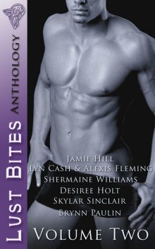 Lust Bites: Vol 2, Alexis Fleming, Jamie Hill, Lyn Cash Hill