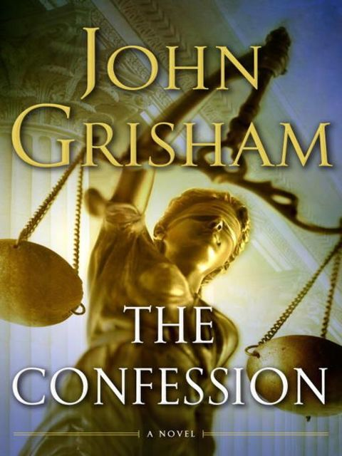 The Confession, John Grisham
