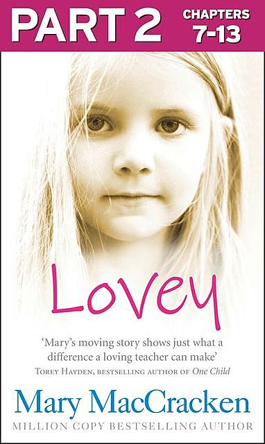Lovey: Part 2 of 3, Mary MacCracken