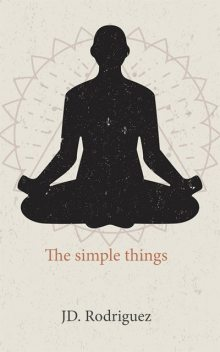 The Simple Things, P. Rodriguez