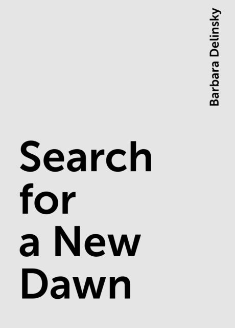 Search for a New Dawn, Barbara Delinsky