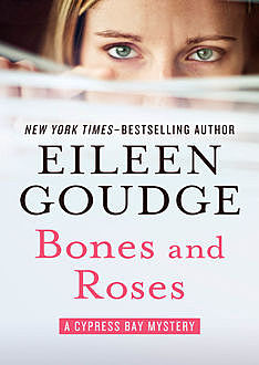 Bones and Roses, Eileen Goudge