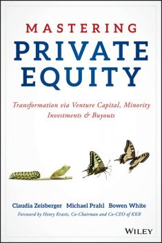 Mastering Private Equity, Michael, White, Bowen, Claudia, Prahl, Zeisberger