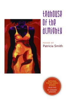 Teahouse of the Almighty, Patricia Smith