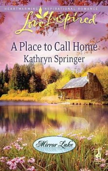 A Place to Call Home, Kathryn Springer