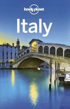 Italy Travel Guide (Lonely Planet), Lonely Planet