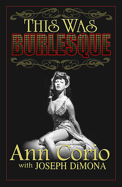 This Was Burlesque, Ann Corio, Joseph DiMona