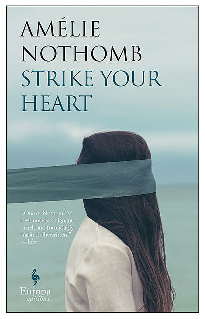 Strike Your Heart, Amélie Nothomb