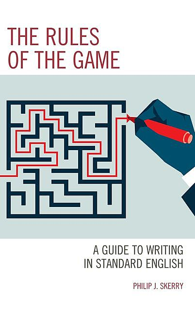 The Rules of the Game, Philip J. Skerry