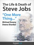 The Life and Death of Steve Jobs, Michael Essany