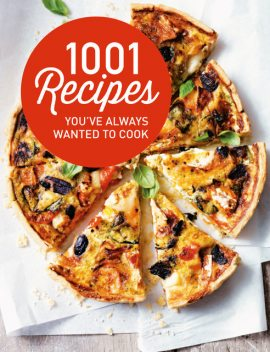 1001 Recipes You Always Wanted to Cook, Pavilion Books