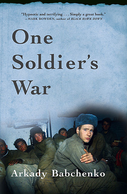 One Soldier's War, Arkady Babchenko