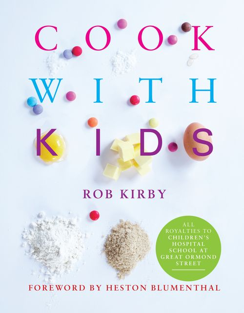 Cook with Kids, Rob Kirby