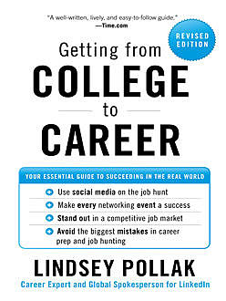 Getting from College to Career, Lindsey Pollak
