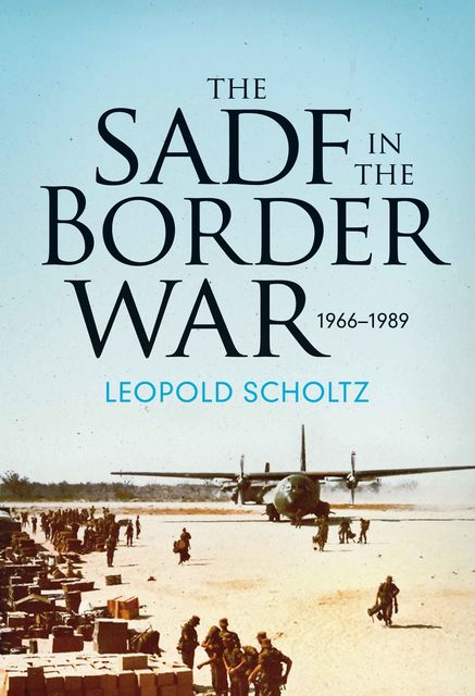 The SADF in the Border War, Leopold Scholtz