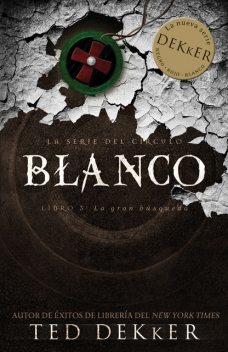 Blanco, Ted Dekker