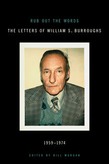 Rub Out the Words, William Burroughs