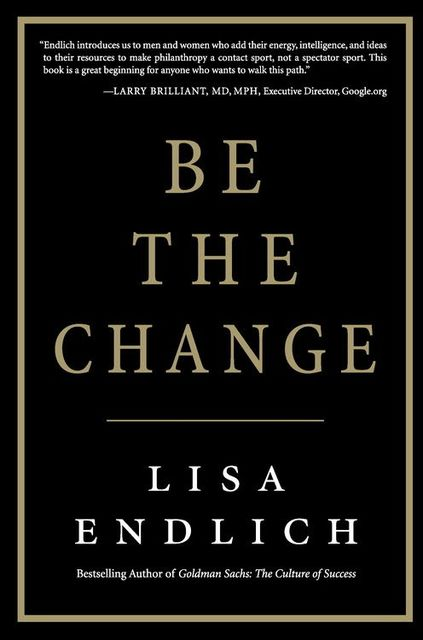 Be the Change, Lisa Endlich